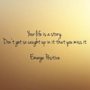 Your life is a story