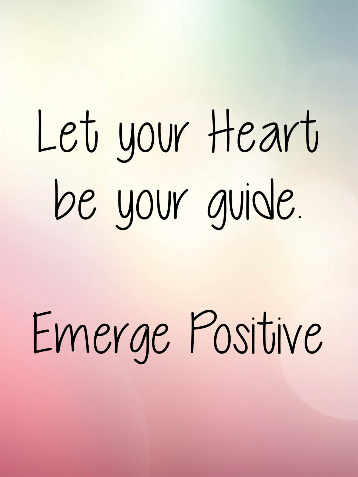 Let Your Heart Be Your Guide