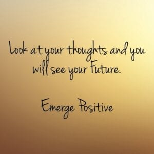 Thoughts create your future