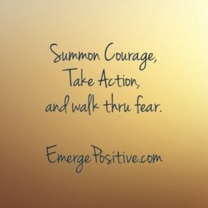 courage, action, fear