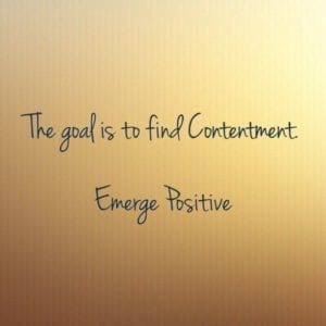 contentment is the goal