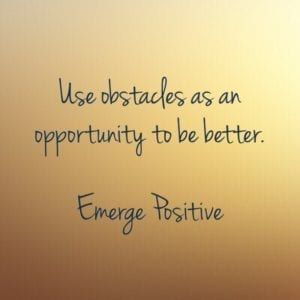 obstacles are opportunities