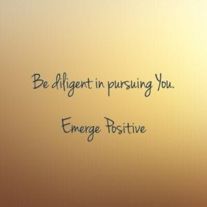 Be diligent in pursuing you