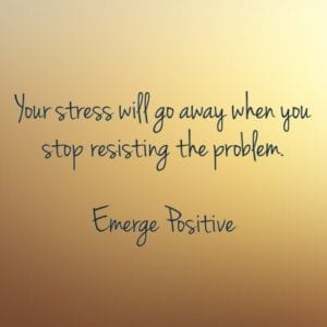 stop resisting the problem