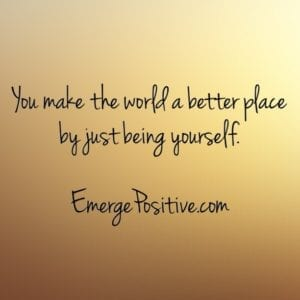 world better being yourself