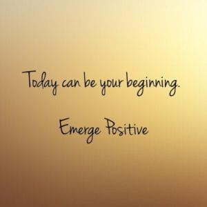 today can be your beginning