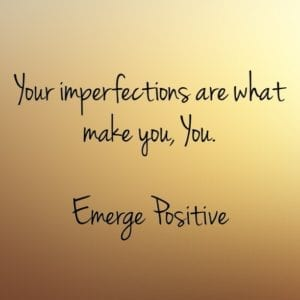 Imperfections make you You