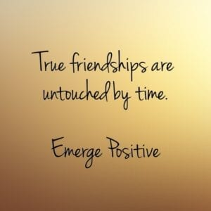 true friendships are untouched by time