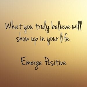 your beliefs will show up
