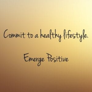 commit to a healthy lifestyle