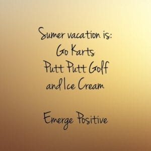 Summer Vacation is...