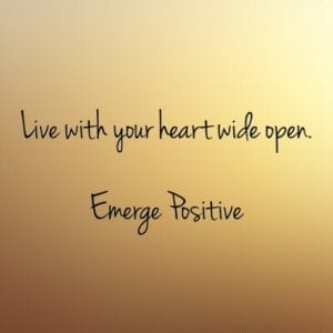 Live with heart wide open