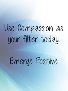 compassion as your filter