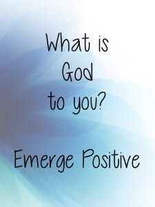what is God to you?
