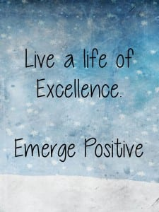 Live a life of excellence