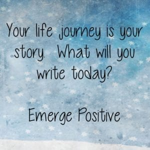 Your life journey is your story