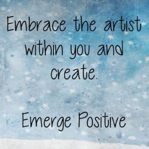 Embrace the artist within