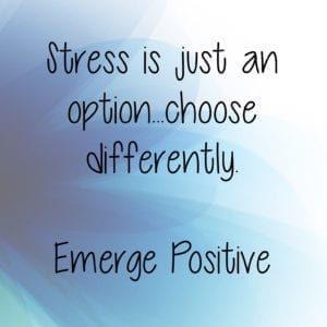 Stress is just an option