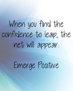 Confidence to leap