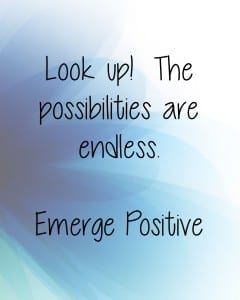 Look up...possibilities