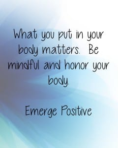 Honor your body