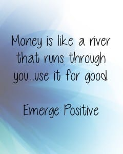 Money is like a river