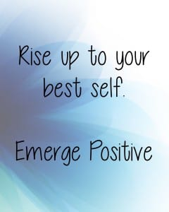 Rise up to best self