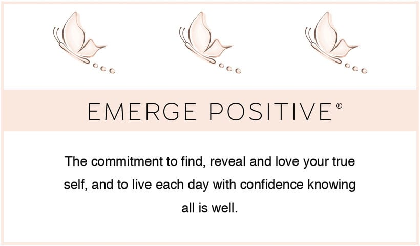 Emerge Positive® Commitment